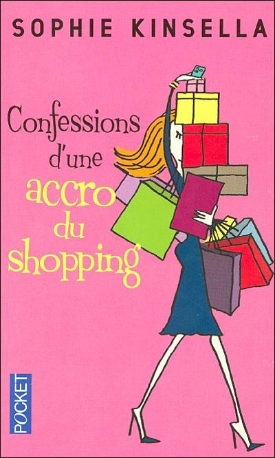 Confessions d'une accro du shopping, Sophie Kinsella, Pocket