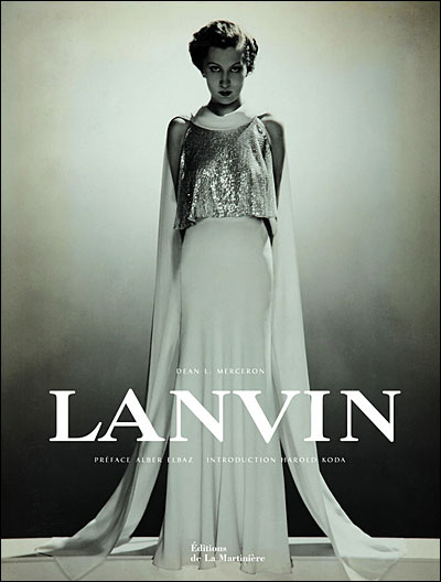 Lanvin par Alber Elbaz et Dean L. Merceron, éditions de La Martinière